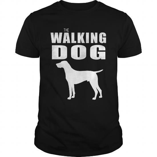 Cool #TeeForGerman Shorthaired Pointer THE WALKING DOG… - German Shorthaired…