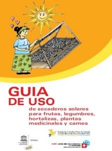 GUÍA DE USO DE SECADORES SOLARES