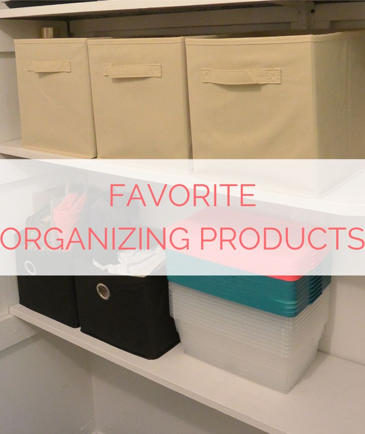 A Few of my Favorite Things: Organizing Products » Girl, Organized