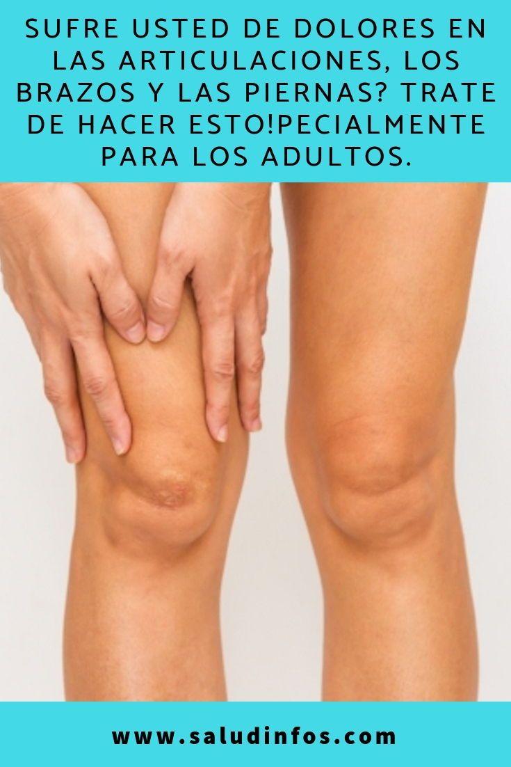 dolor articulaciones brazos y piernas