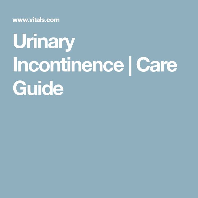 Urinary Incontinence | Care Guide