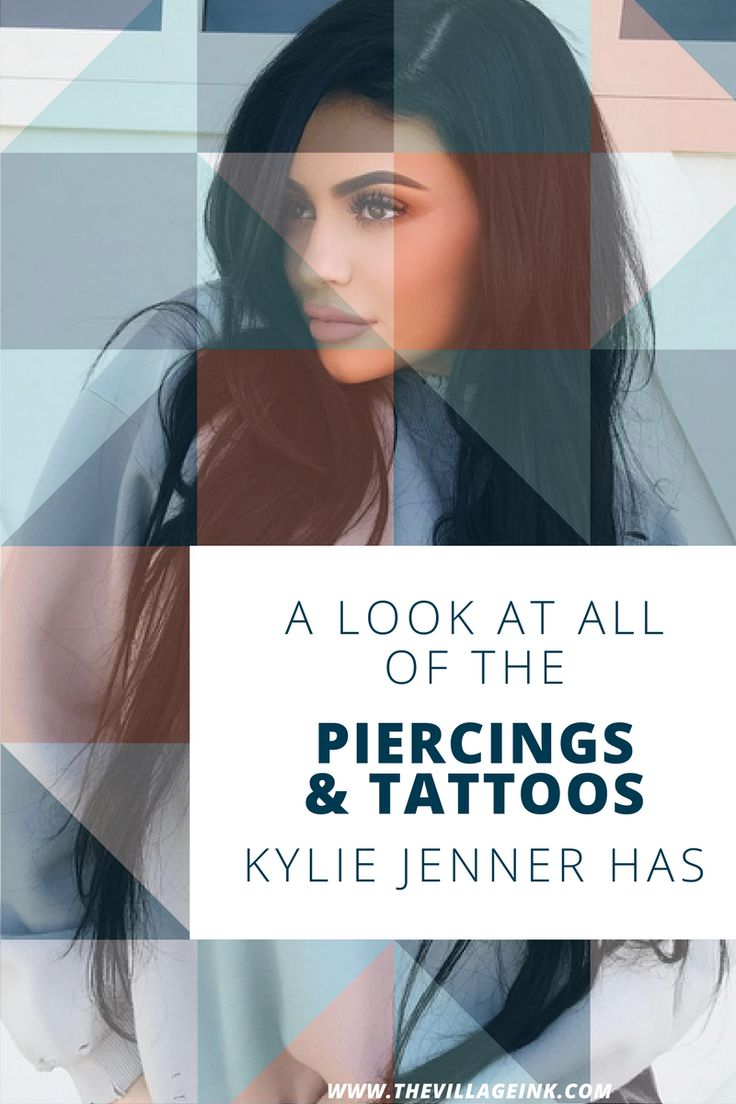 A complete guide to all of Kylie Jenner's tattoos and piercings!