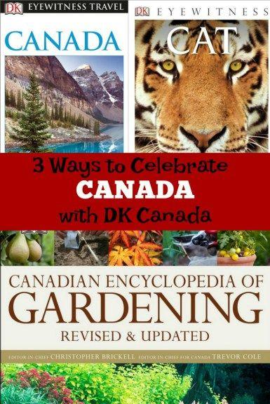 3 Ways to Celebrate Canada with DK Canada