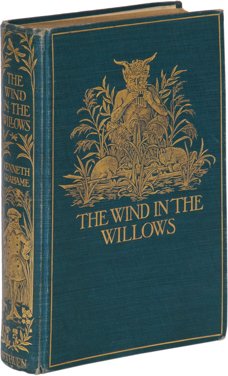 1908, the first edition of The Wind in the Willows by Kenneth Grahame