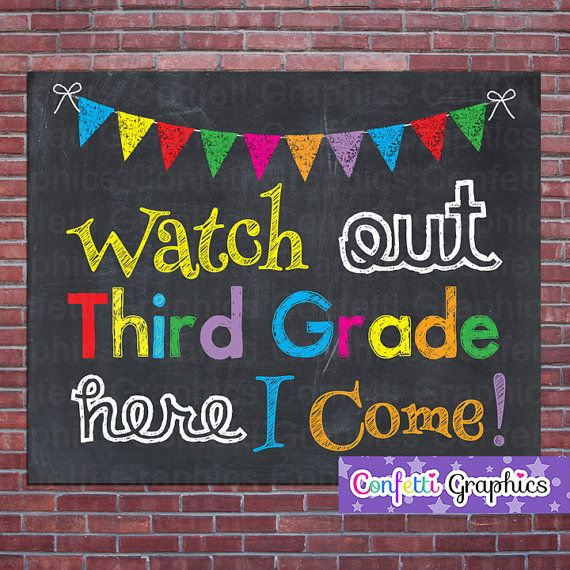 Watch Out Third Grade Here I Come 3 rd First by ConfettiGraphics