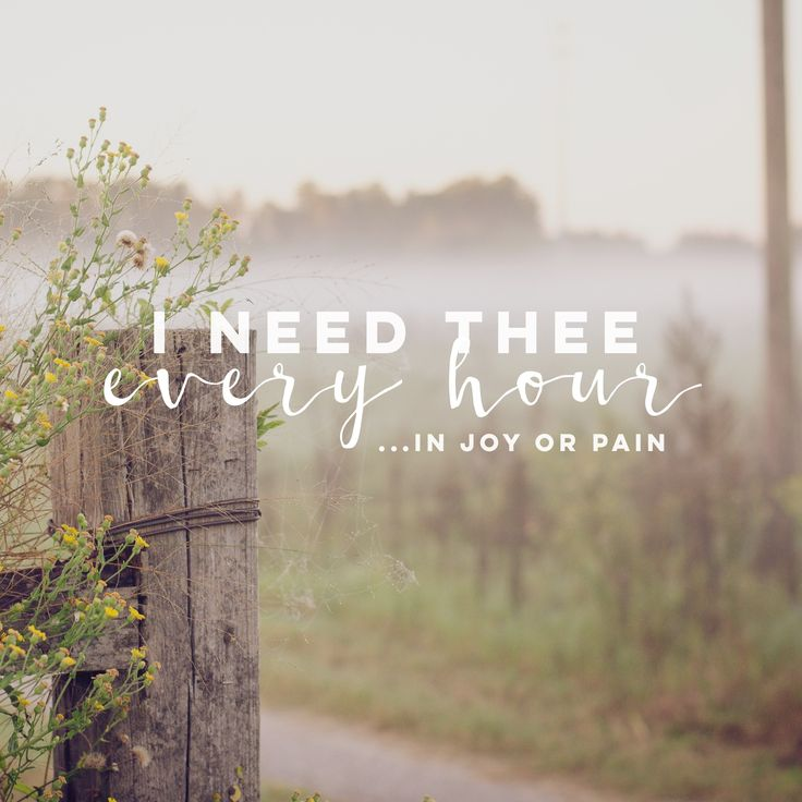 """""""I need there every hour ... In joy or pain."""" LDS Quotes #lds #mormon #christian #sharegoodness #armyofhelaman #helaman"""