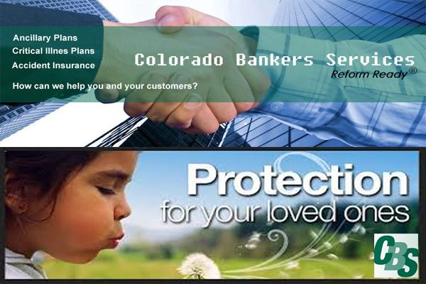 Accident & Critical Illness Insurance Colorado Bankers Services - ‪#‎CBS‬ http://www.cbsinsurance.net