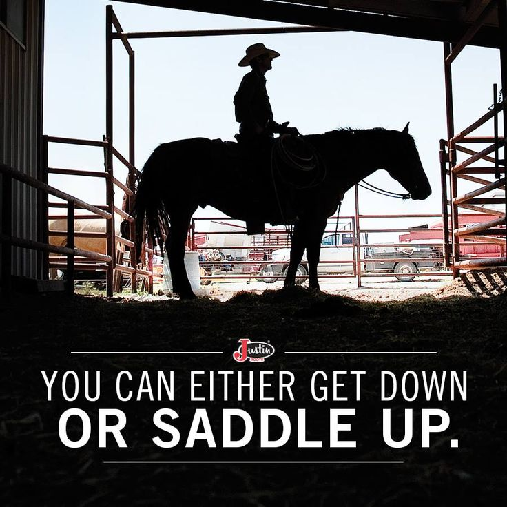 #JustinBoots #Boots #Saddleup #Horses #Quotes #CountryLiving