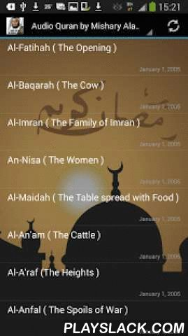 Audio Quran By Mishary Alafasy  Android App - playslack.com ,  The Holy Quran Recitation of its entirety by Sheikh Mishary Rashed Alafasy.This App contains the complete Qur'an Karim in High Quality MP3 audio by the famous Quran reciter Mishari Rashid al-`Afasy.Sheikh al-ʿAfāsī studied at the College of the Quran and Islamic Studies at the Islamic University of Makkah, and specialized in the ten readings and translations of the Quran. He has been certified by a number of scholars of Quran and…