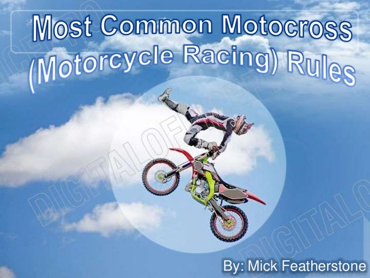 """Know about the main motocross racing rules as well as entry rules by AMA also known as """"America's Motorcyclist Association""""."""