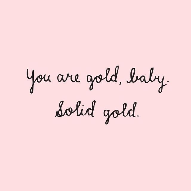 You are gold !❤️