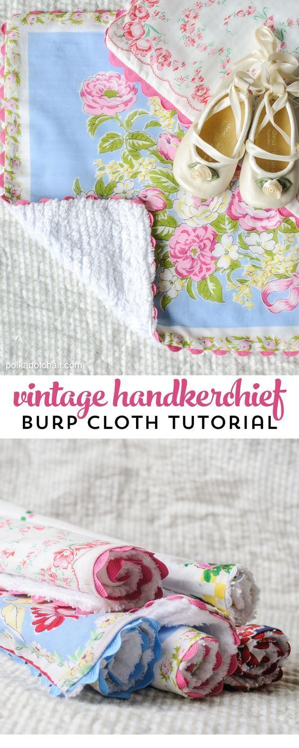 sewing tutorial showing how to make baby burp cloths from vintage hankies great gift idea