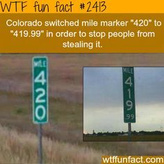 "Colorado switched mile marker ""420"" to ""419.99""..."