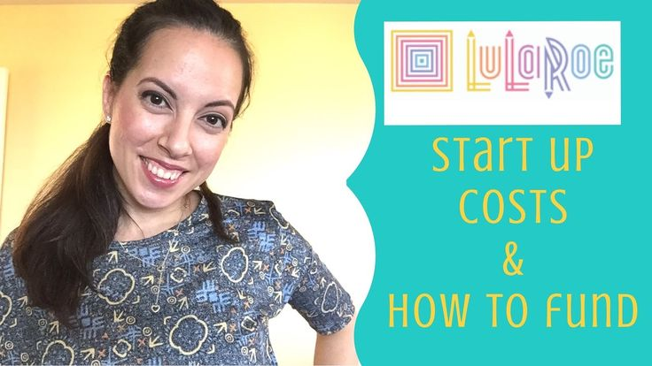 LuLaRoe Start Up Costs & How to Fund Initial Investment | LuLaRoe Ashlyn...