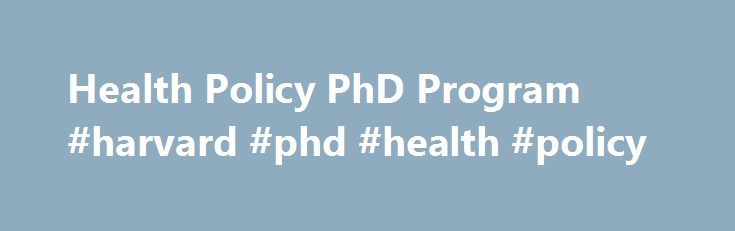 Health Policy PhD Program #harvard #phd #health #policy http://trinidad-and-tobago.remmont.com/health-policy-phd-program-harvard-phd-health-policy/  # Health PolicyPhD Program Health Policy PhD Program McMaster University's Ph.D. in Health Policy prepares intellectual leaders in the field of health policy. Our interdisciplinary program is unique in Canada, made possible by collaborations between McMaster University's Faculty of Health Sciences. Faculty of Humanities. DeGroote School of…