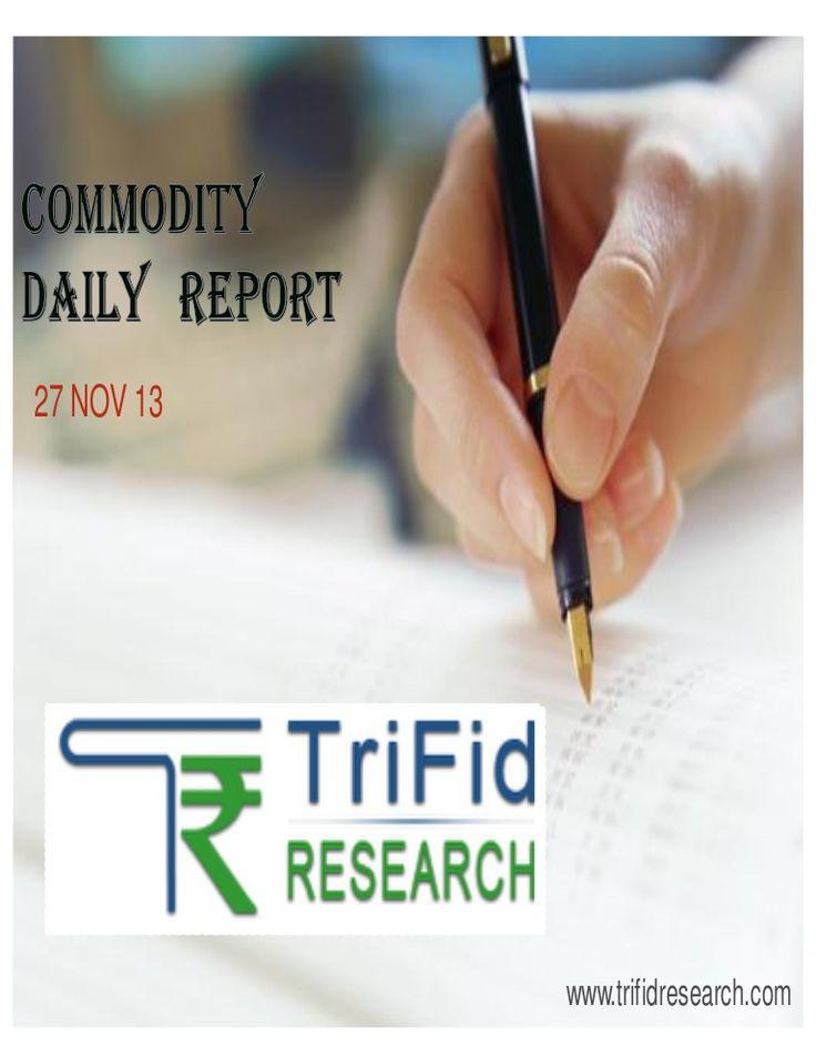 commodity-dailytechnicalreport27novemberbytrifidresearch by trifid research via Slideshare