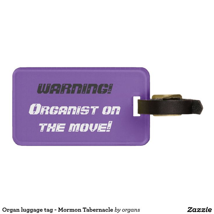 Organ luggage tag - Mormon Tabernacle