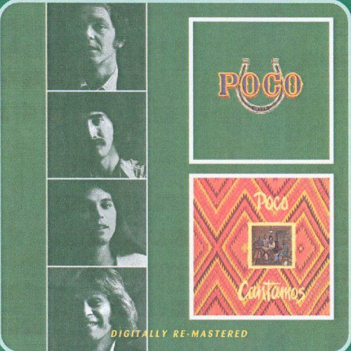 Poco -  Cantamos/Seven:   Digitally remastered two-fer featuring the seventh and eight albums released by this American country rock band (from 1974 and 1975 respectively). Although recorded after the departure of Richie Furay, Rusty Young takes the reins and continues in the classic Poco tradition. 17 tracks. BGO..