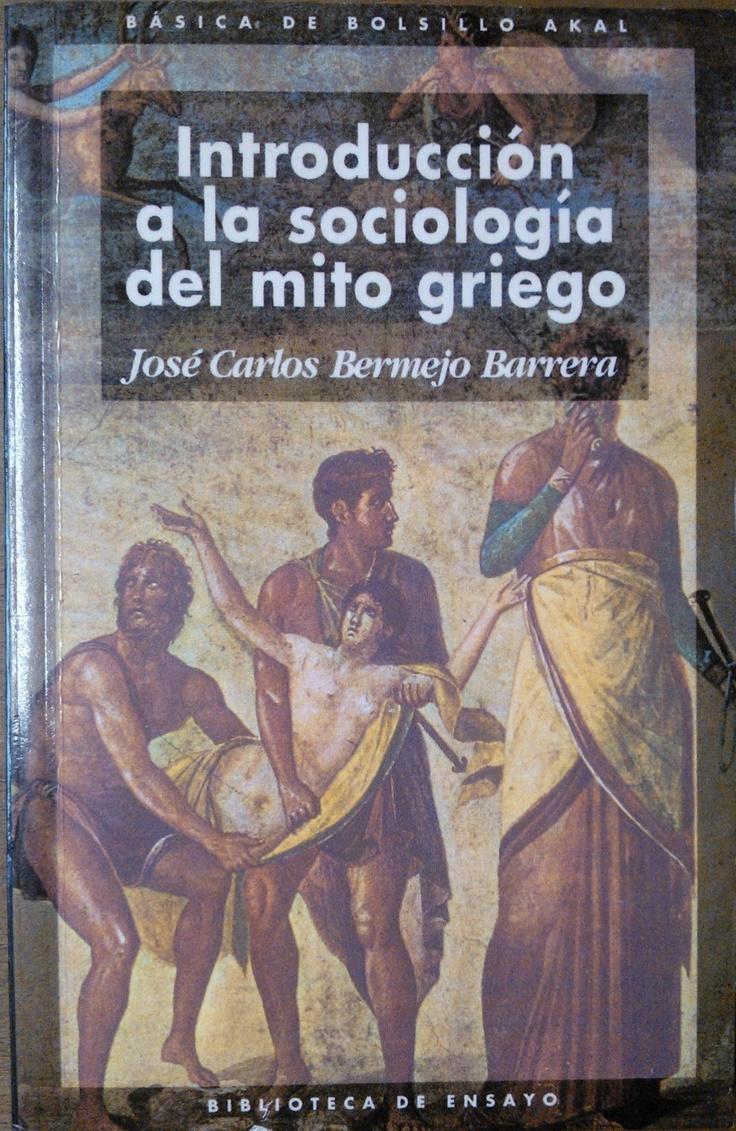 Bermejo Barrera - Introducción a la sociología del mito griego. #lagalatea