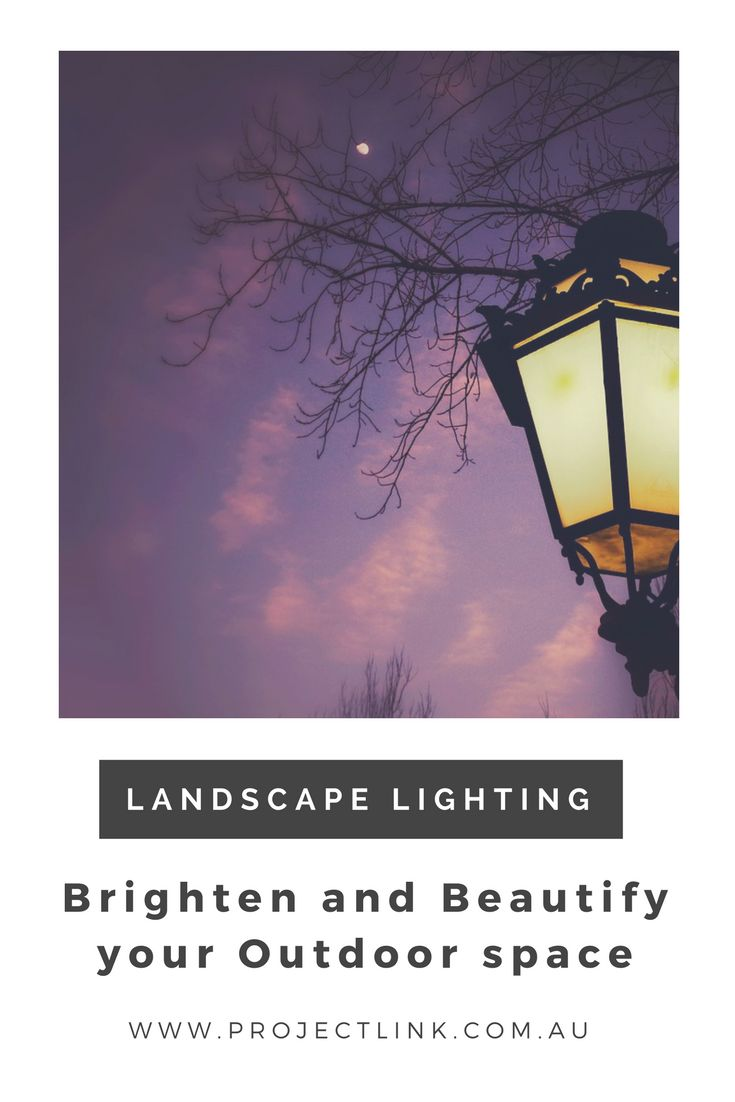 Illuminate your outdoor space with right landscape lighting.