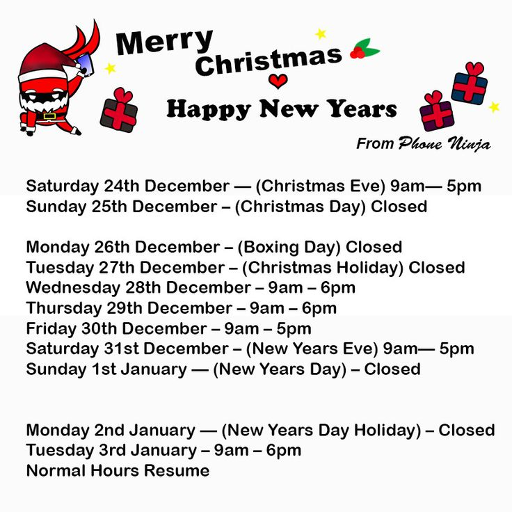A Merry Christmas and a Happy New Years to everybody from Phone Ninja. Please note: we will open through the Christmas to New Year period for all your phone repair needs. Saturday 24th December — (Christmas Eve) 9am— 5pm Sunday 25th December – (Christmas Day) Closed Monday 26th December – (Boxing Day) Closed Tuesday 27th December – (Christmas Holiday) Closed Wednesday 28th December – 9am – 6pm Thursday 29th December – 9am – 6pm Friday 30th December – 9am – 5pm Saturday 31st December – (New…