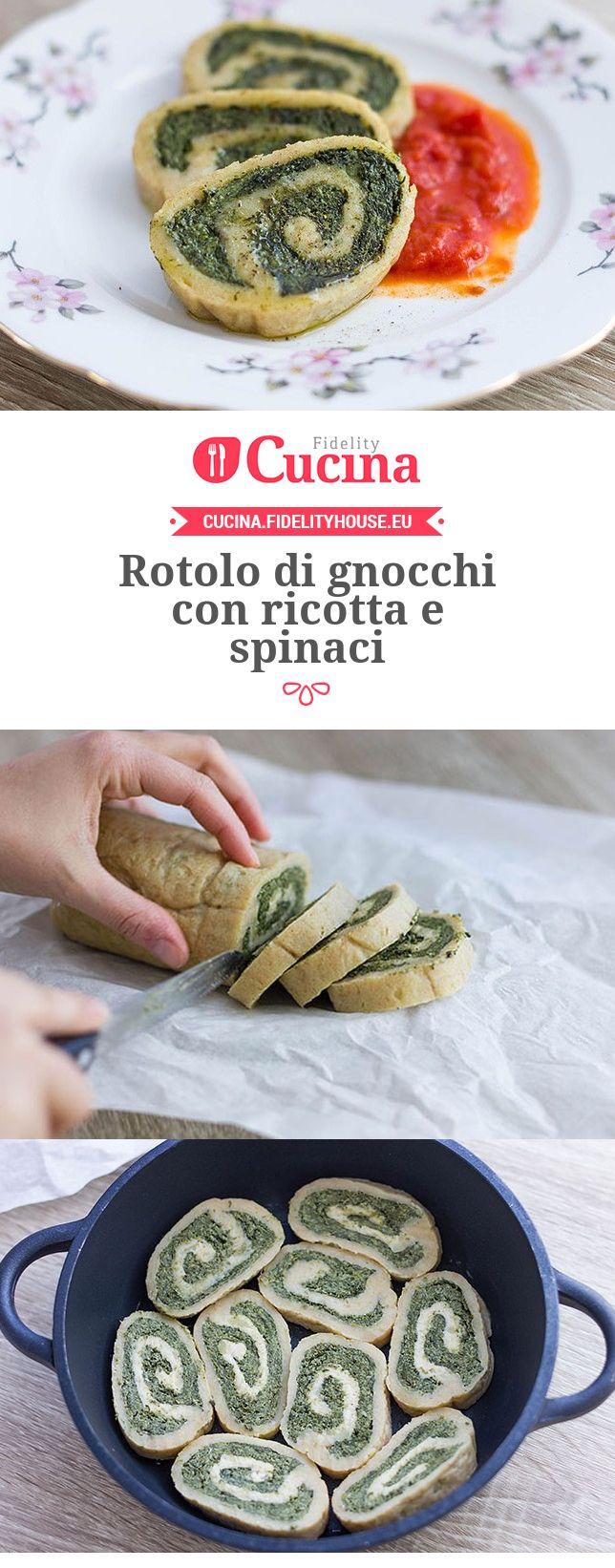 Rotolo di gnocchi con ricotta e spinaci della nostra utente Alessia. Unisciti alla nostra Community ed invia le tue ricette!