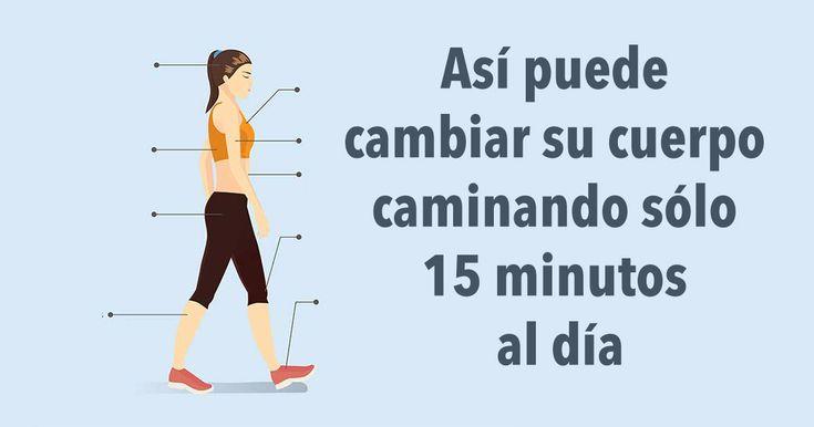 Así puede cambiar su cuerpo caminando sólo 15 minutos al día #salud