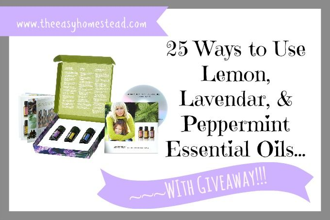 25 Ways to Use Essential Oils~~WITH GIVEAWAY | The Easy Homestead