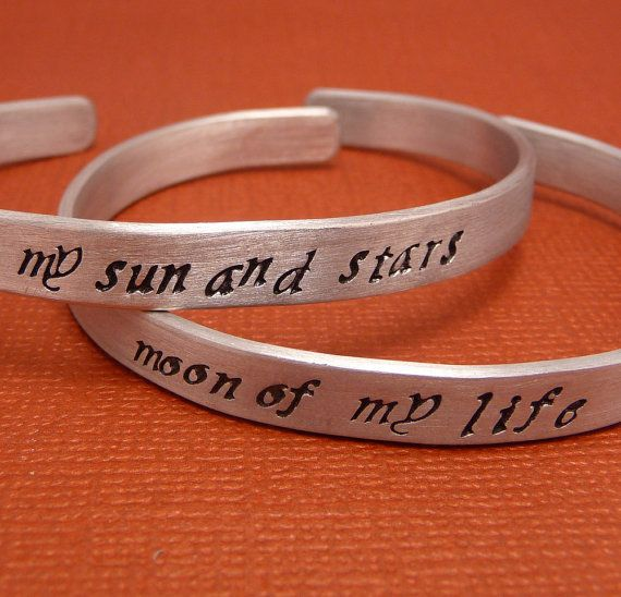 Game of Thrones Inspired - Set of My Sun And Stars & Moon Of My Life Hand Stamped Aluminum Bracelets: Couples Tattoo, Thrones Inspiration, Hands Stamps, Geek Girls, Games Of Thrones, My Life, Fire Inspiration, Stars And Moon, Game Of Thrones