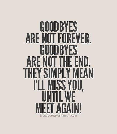 Going Away Quotes Best 25 Moving Away Quotes Ideas On Pinterest  Quotes For New .