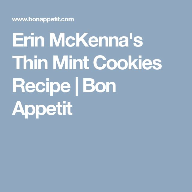 Erin McKenna's Thin Mint Cookies Recipe | Bon Appetit