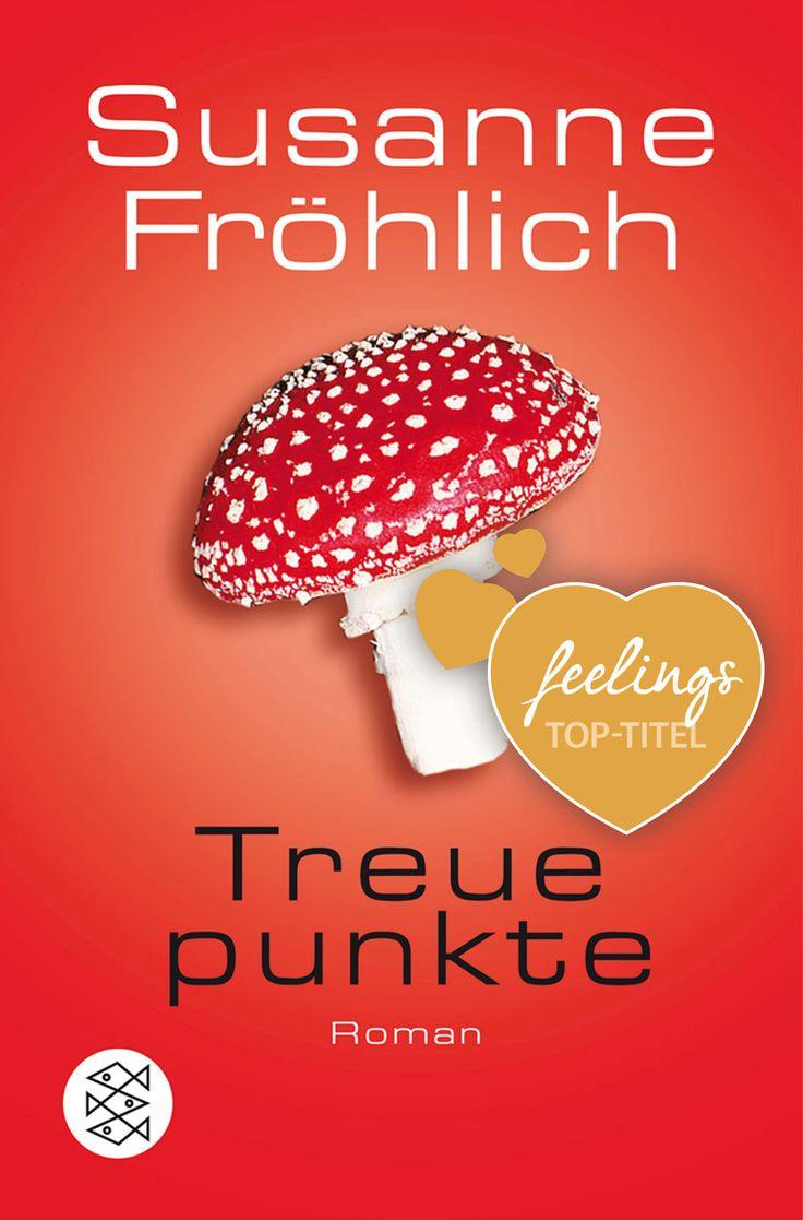 """""""Treuepunkte"""" von Susanne Fröhlich - ein heiterer Liebesroman von feelings!"""