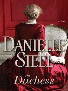 The Duchess: A Novel by Danielle Steel