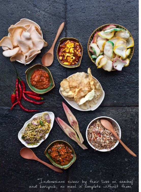 Sambal and krupuk, two essential elements in every Indonesian meal - July/August 2014