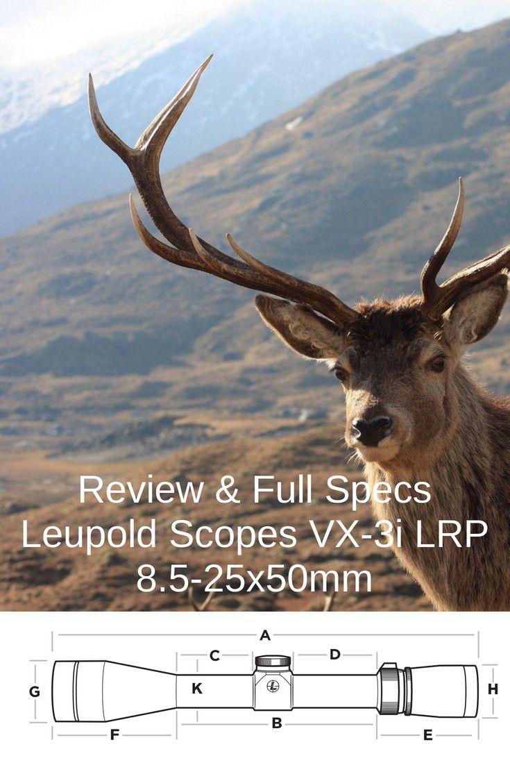 Review Full Specs Leupold Scopes Vx 3i Lrp 8 5 25x50mm Riflescopes Riflescopeshunting Riflecopesforsale Leupold Leupoldopt Leupold Scope Leupold Scopes