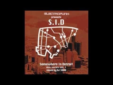 DJ 3000 - Somewhere In Detroit Mix Series Vol. 1 - YouTube