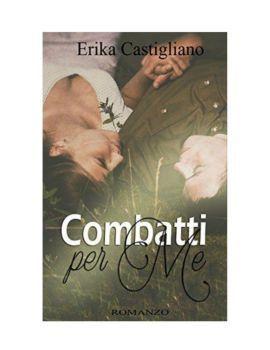 Combatti per me (War of heart Vol. 1) [ Libri Online ]