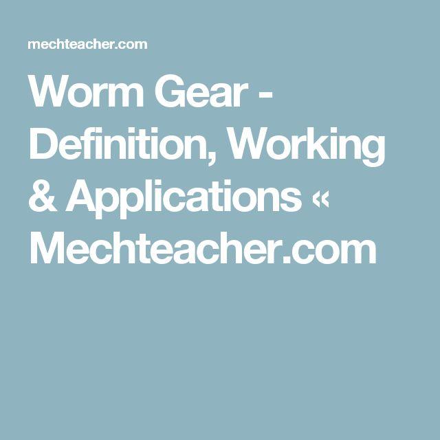 Worm Gear - Definition, Working & Applications « Mechteacher.com