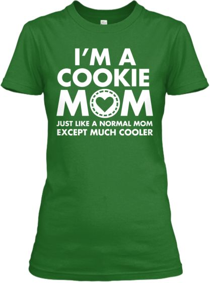 Cookie mom shirts hoodies teespring girl scouts for Girl scout troop shirts