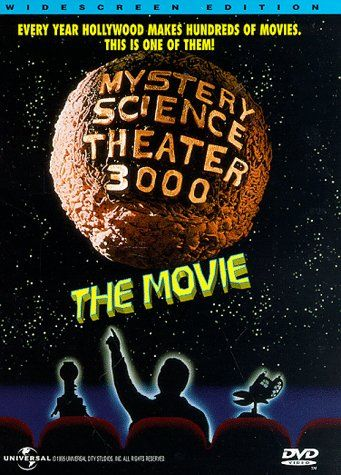 Mystery Science Theater 3000: The Movie - Rotten Tomatoes