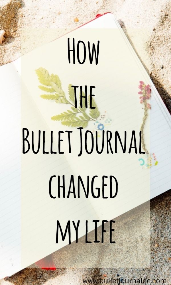 How the Bullet Journal changed my life - Bullet Journal Qc
