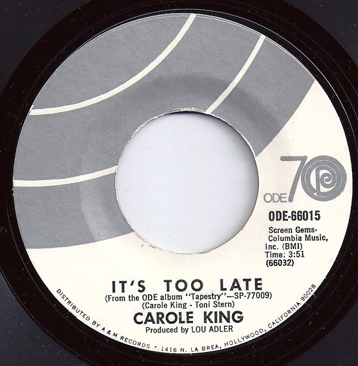 #1 on Billboard / It's Too Late / Carole King