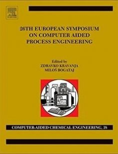 26 European Symposium on Computer Aided Process Engineering free download by Zdravko Kravanja and Milo? Bogataj (Eds.) ISBN: 9780444634283 with BooksBob. Fast and free eBooks download.  The post 26 European Symposium on Computer Aided Process Engineering Free Download appeared first on Booksbob.com.
