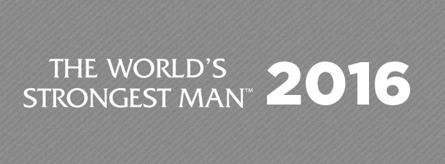 World's Strongest Man 2016 is coming... - World's Strongest Man