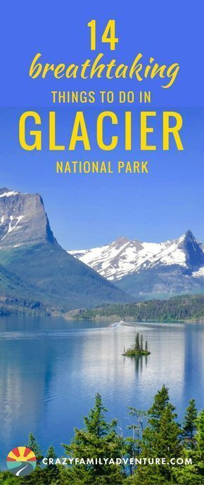 19 Magical Things To Do In Glacier National Park [Map Included]   US ...