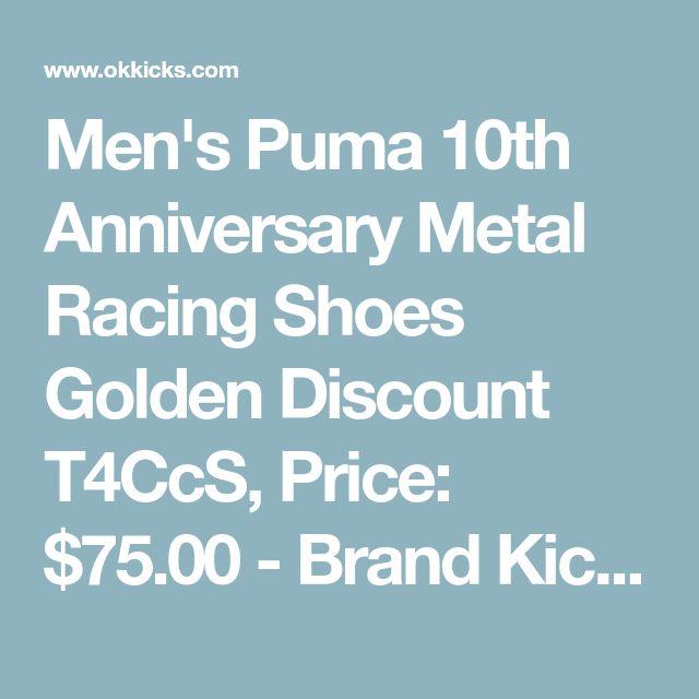 Men's Puma 10th Anniversary Metal Racing Shoes Golden Discount T4CcS, Price: $75.00 - Brand Kicks online Shop - Nike Shoes, Jordan Shoes, Adidas Shoes Online | OkKicks.com