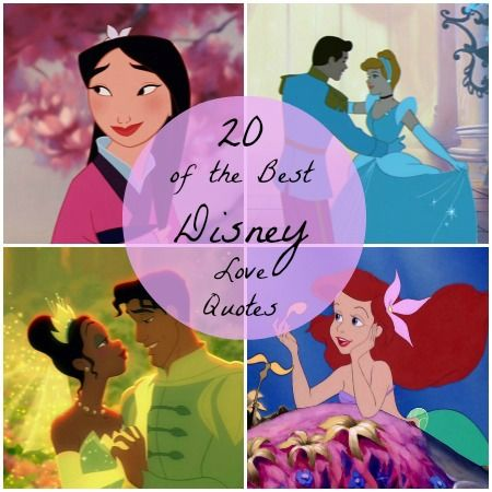 20 of the Best Disney Love Quotes to put with pictures of Disney scenes in honor of Valentines Day