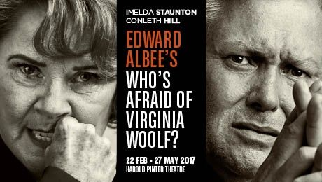 Who's Afraid of Virginia Woolf? Tickets at The Harold Pinter Theatre,