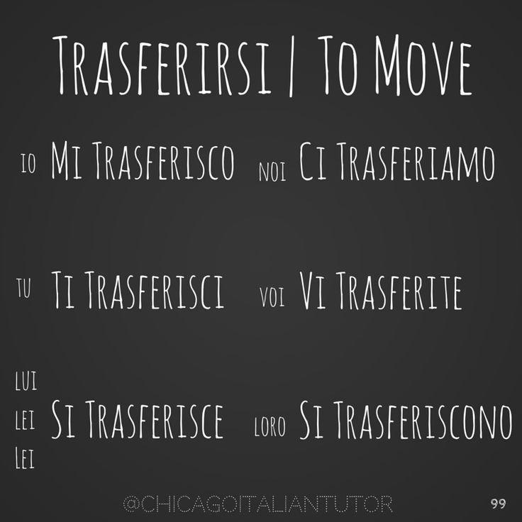 trasferirsi | to move