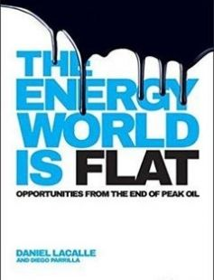 The Energy World is Flat Opportunities from the End of Peak Oil free download by Daniel Lacalle Diego Parrilla ISBN: 9781118868003 with BooksBob. Fast and free eBooks download.  The post The Energy World is Flat Opportunities from the End of Peak Oil Free Download appeared first on Booksbob.com.